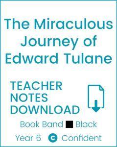 Enjoy Guided Reading: The Miraculous Journey of Edward Tulane Teacher Notes