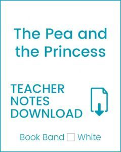 Enjoy Guided Reading: The Pea and The Princess Teacher Notes