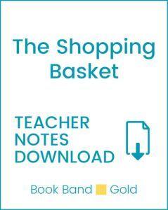 Enjoy Guided Reading: The Shopping Basket Teacher Notes