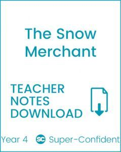 Enjoy Guided Reading: The Snow Merchant Teacher Notes