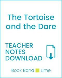 Enjoy Guided Reading: The Tortoise and the Dare Teacher Notes