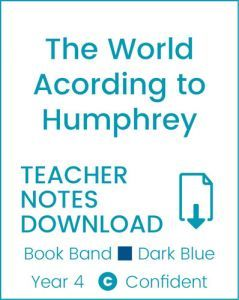 Enjoy Guided Reading: The World According to Humphrey Teacher Notes