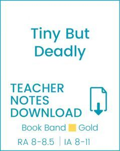 Enjoy Guided Reading: Tiny but Deadly Teacher Notes