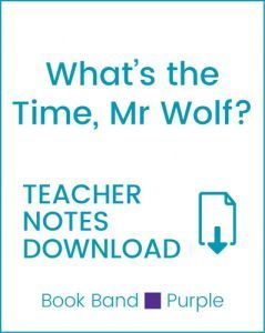 Enjoy Guided Reading: What's the Time, Mr Wolf? Teacher Notes