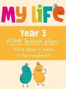 Free My Life PSHE Year 3 Lesson - Resilience