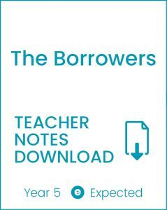 Enjoy Guided Reading: The Borrowers Teacher Notes