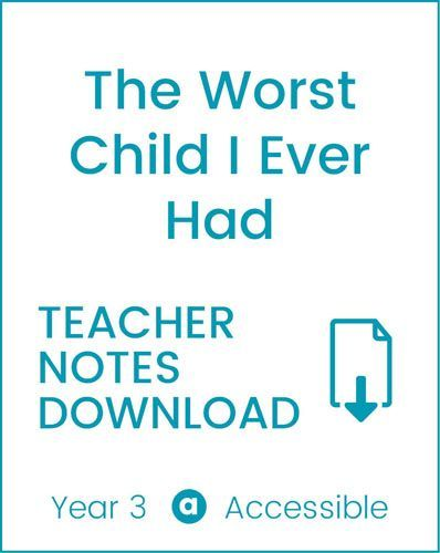 Enjoy Guided Reading: The Worst Child I Ever Had Teacher Notes