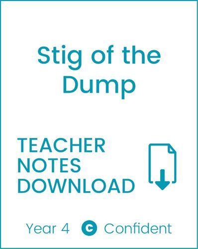 Enjoy Guided Reading: Stig of the Dump Teacher Notes
