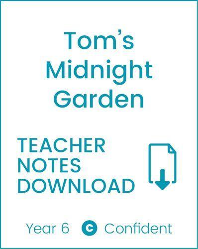 Enjoy Guided Reading: Tom's Midnight Garden Teacher Notes