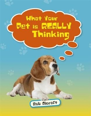 What Your Pet is Really Thinking