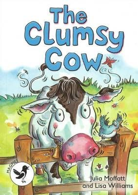 The Clumsy Cow: Magpies Level 3
