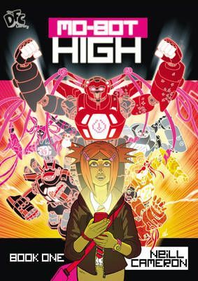 DFC Library: Mo-bot High: Book one