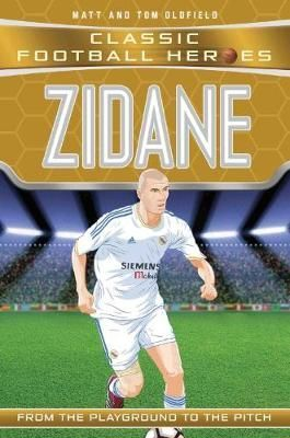 From the Playground to the Pitch: Zidane
