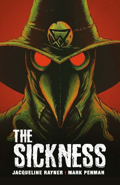 The Sickness by Jacqueline Rayner