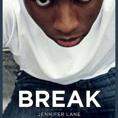 Break by Jennifer Lane