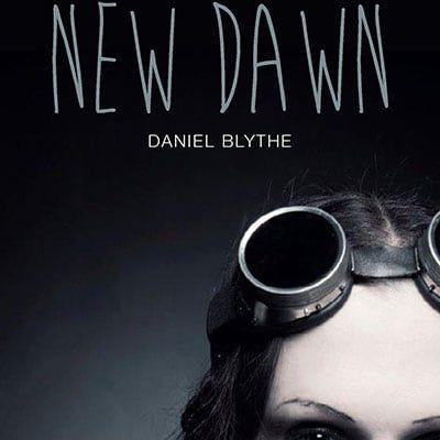 New Dawn by Daniel Blythe