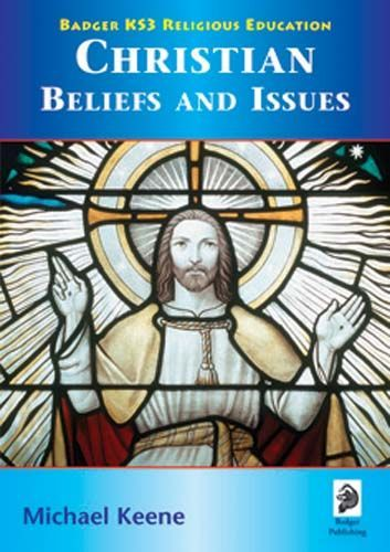 KS3 RE: Christian Beliefs & Issues Student Book