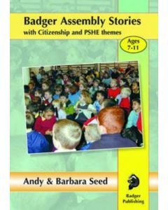 Badger Assembly Stories with Citizenship & PSHE Themes: Volume 2: Ages 7-11