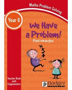 Maths Problem Solving - We Have a Problem Year 6 Teacher Book & Word files CD