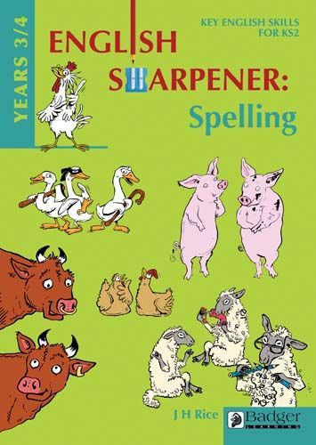 English Sharpener: Spelling Years 3/4 Teacher Book + CD