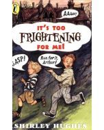 It's Too Frightening For Me! - Pack of 6
