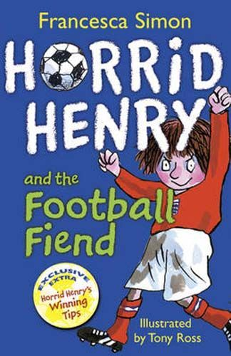 Horrid Henry and the Football Fiend - Pack of 6