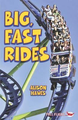 Big, Fast Rides