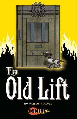 The Old Lift by Alison Hawes | Buy Online at Badger Learning