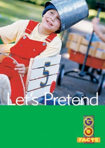 Let's Pretend (Go Facts Level 2)