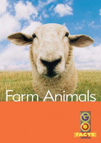 Farm Animals (Go Facts Level 3)