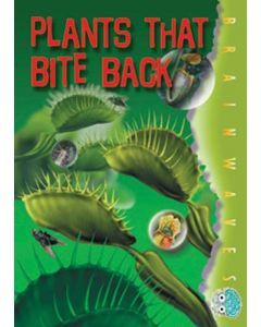 Plants That Bite Back