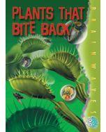 Plants That Bite Back
