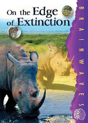 On the Edge of Extinction