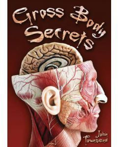 Gross Body Secrets