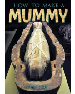 How to Make a Mummy