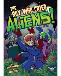 The Boy Who Cried Aliens!