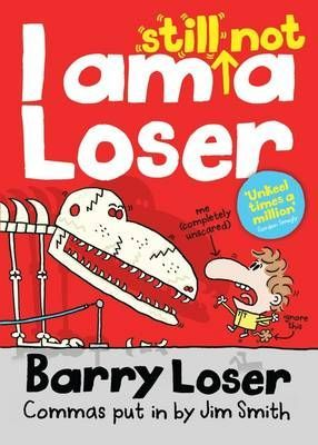 Barry Loser: I am Still Not a Loser