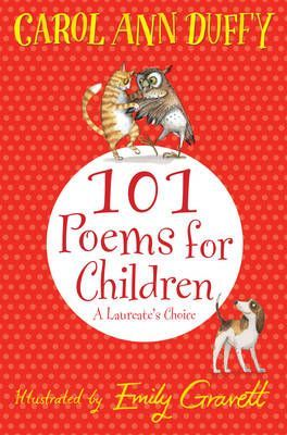 A Laureate's Choice: 101 Poems for Children