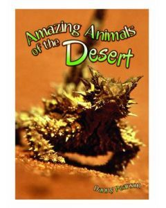 Amazing Animals of the Desert