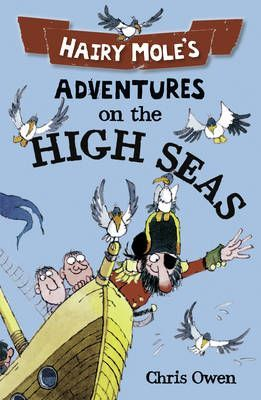 Hairy Mole's Adventures on the High Seas