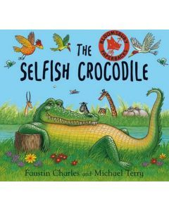The Selfish Crocodile - Pack of 6