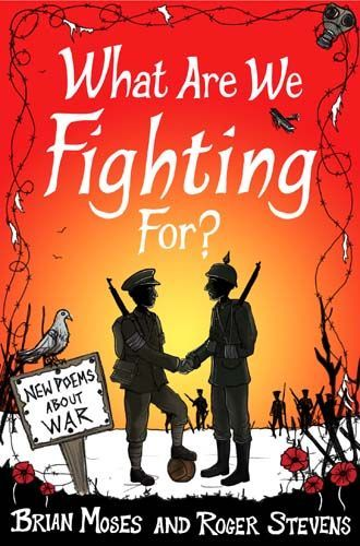 Poems About War: What Are We Fighting For?