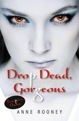 Drop Dead, Gorgeous: Set 1
