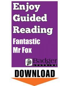 Enjoy Guided Reading: Fantastic Mr Fox Teacher Notes