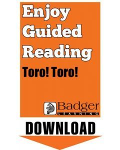 Enjoy Guided Reading: Toro! Toro! Teacher Notes