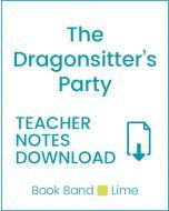 Enjoy Guided Reading: The Dragonsitter's Party Teacher Notes