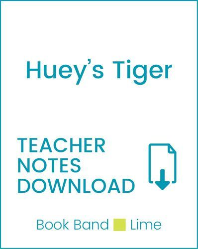Enjoy Guided Reading: Huey's Tiger Teacher Notes