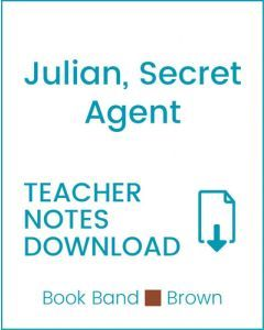 Enjoy Guided Reading: Julian, Secret Agent Teacher Notes