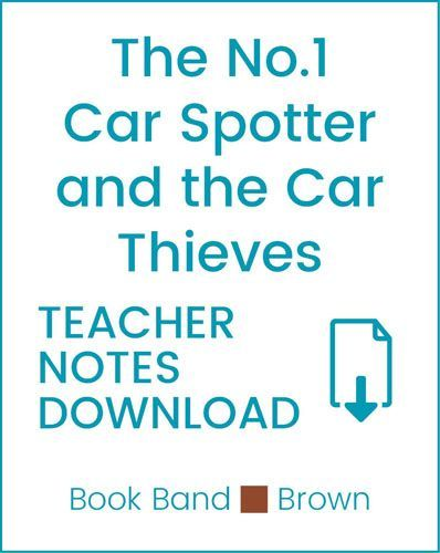Enjoy Guided Reading: The No. 1 Car Spotter and the Car Thieves Teacher Notes