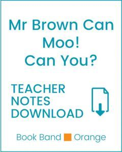 Enjoy Guided Reading: Mr Brown Can Moo! Can You? Teacher Notes